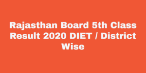 rbse 5th diet result 2019 district wise
