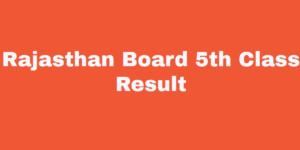 Rajasthan Board 5th Result 2020